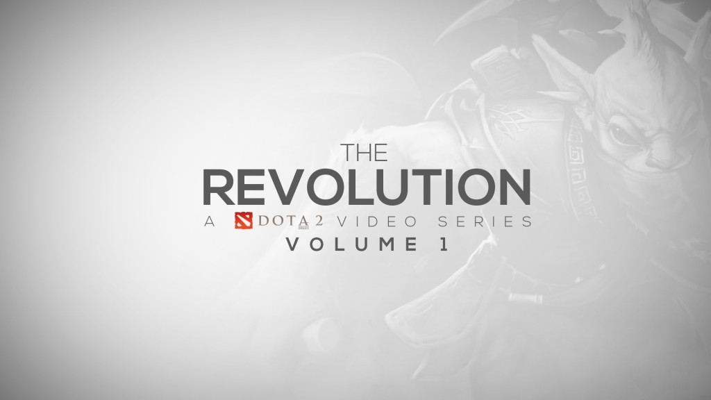 Видео Дота 2 The Revolution - Часть 1 от TheBloodyMassacre